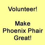 Volunteer! Make Phoenix Phair Great!