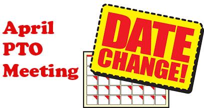 april pto meeting rescheduled to april 6
